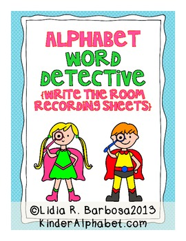 Alphabet Word Detective {a write the room recording sheets activity}