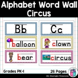 Alphabet Word Wall - Circus - A-Z Word Wall - FREEBIE