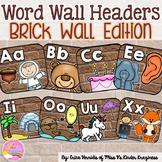Alphabet Word Wall Headers: Brick Wall Edition