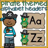 Alphabet Word Wall Headers Pirate Theme ABC Letters