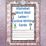 Alphabet Word Wall: Letter I (Cursive Writing Cards)