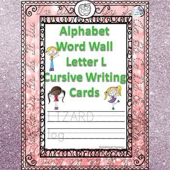 Alphabet Word Wall: Letter L (Cursive Writing Cards)