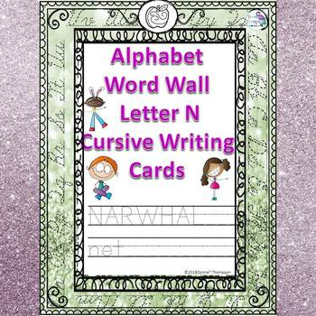 Alphabet Word Wall: Letter N (Cursive Writing Cards)