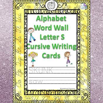 Alphabet Word Wall: Letter S (Cursive Writing Cards)