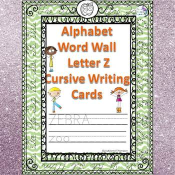 Alphabet Word Wall: Letter Z (Cursive Writing Cards)