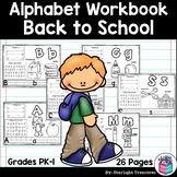 Alphabet Workbook: Worksheets A-Z Back to School Theme