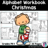 Alphabet Workbook: Worksheets A-Z Christmas Theme