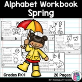 Alphabet Workbook: Worksheets for A-Z - Spring Theme