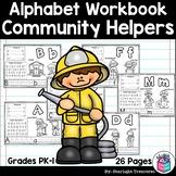 Alphabet Workbook: Worksheets A-Z Community Helpers
