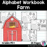 Alphabet Workbook: Worksheets A-Z Farm Theme