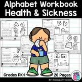 Alphabet Workbook: Worksheets A-Z Health & Sickness FREEBIE