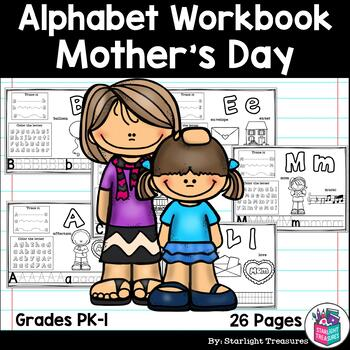 Alphabet Workbook: Worksheets A-Z Mother's Day Theme
