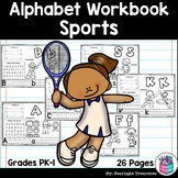 Alphabet Workbook: Worksheets A-Z Sports Theme