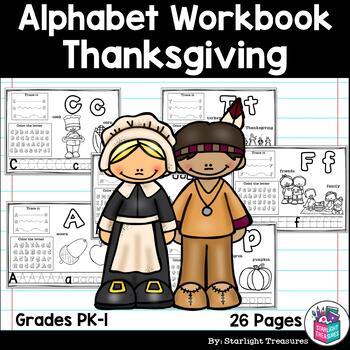Alphabet Workbook: Worksheets A-Z Thanksgiving Theme