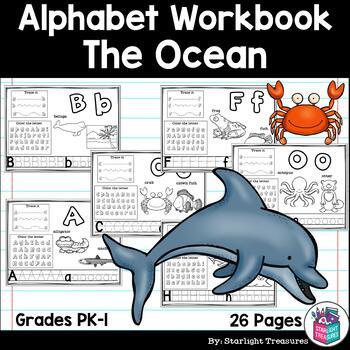Alphabet Workbook: Worksheets A-Z The Ocean Theme