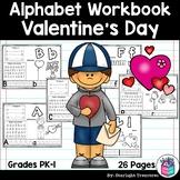 Alphabet Workbook: Worksheets A-Z Valentine's Day Theme