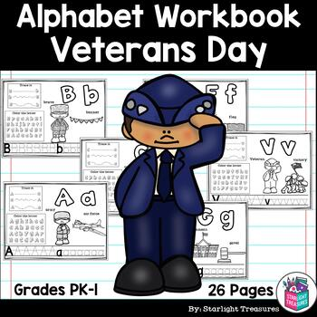 Alphabet Workbook: Worksheets A-Z Veterans Day