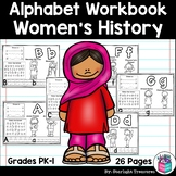 Alphabet Workbook: Worksheets A-Z Women's History Month