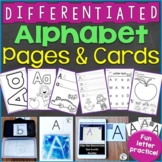 Alphabet Worksheets, Handwriting Pages, Letter Cards & Activities DIFFERENTIATED