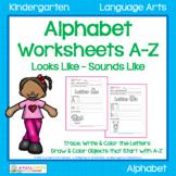 Alphabet Worksheets A-Z - Looks Like Sounds Like