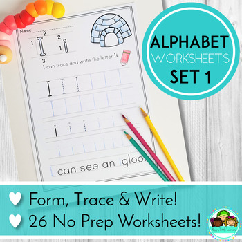 Alphabet Writing Practice No Prep Worksheets by Happy Little Learners