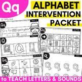 Alphabet Worksheets for Intervention | Letter Q