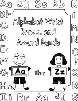 Alphabet Wrist Bands a Award Bands
