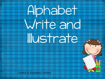 Alphabet Write and Illustrate