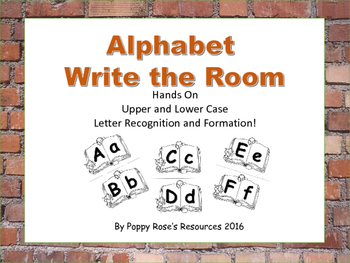 Alphabet Write the Room : Hands on Letter Recognition and Formation