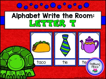 Alphabet Write the Room: Letter T