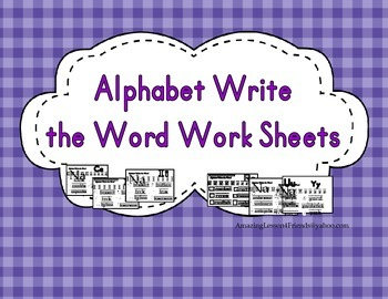Alphabet Write the Word Work Sheet By AL4F