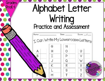Alphabet Letter Writing Practice and Assessment