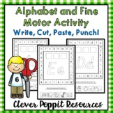 Alphabet and Fine Motor Activity - Write, Cut, Paste, Punch!