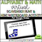 Alphabet and Math Virtual Scavenger Hunt and Mini Whiteboa