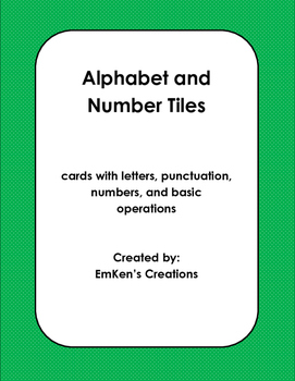 Alphabet and Number Tiles
