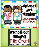 Alphabet and Numbers Recognition Practice PROMETHEAN BOARD Flip Chart