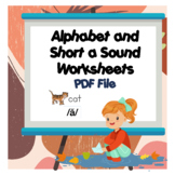Alphabet and Short a Sound Practice Worksheets