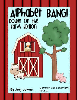 Alphabet and Sound BANG!  Down on the Farm Edition