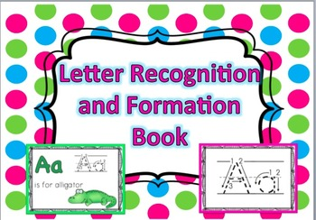 Letter Recognition and Formation Book