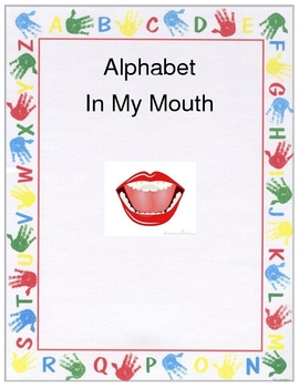 Alphabet in my Mouth