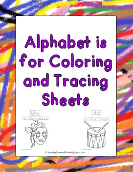 Alphabet is for Coloring and Tracing Sheets