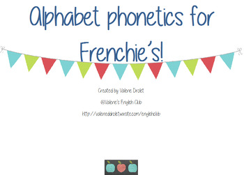 Alphabet phonetics for Frenchie's