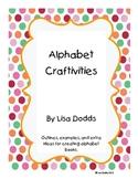 Alphabet/Letter Craftivities
