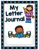 Alphabet/Letter Journal A-Z No Prep Worksheets Pre-K & Kindergarten