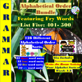 Alphabetical Order:Featuring  Fry Words List Five: 401-500