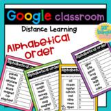 Alphabetical Order - Google Classroom & Slides - Distance