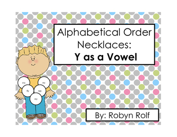 Alphabetical Order Necklaces: Y as a Vowel