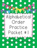 Alphabetical Order Practice Packet 1