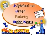 Alphabetical Order Using Dolch Nouns