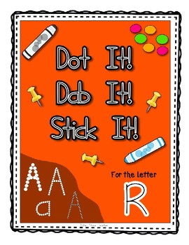 Alphadot Alphabet Dot It! Dab It! Stick It! Generic Worksheets ~ Focus Letter R